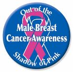 Male Breast Cancer Awareness Button - click to enlarge